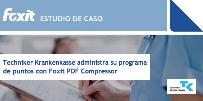 Techniker Krankenkasse y Foxit PDF Compressor